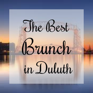The best brunch spots in Duluth, mn
