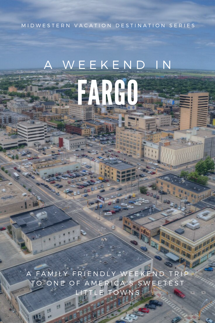 family vacation fargo north dakota