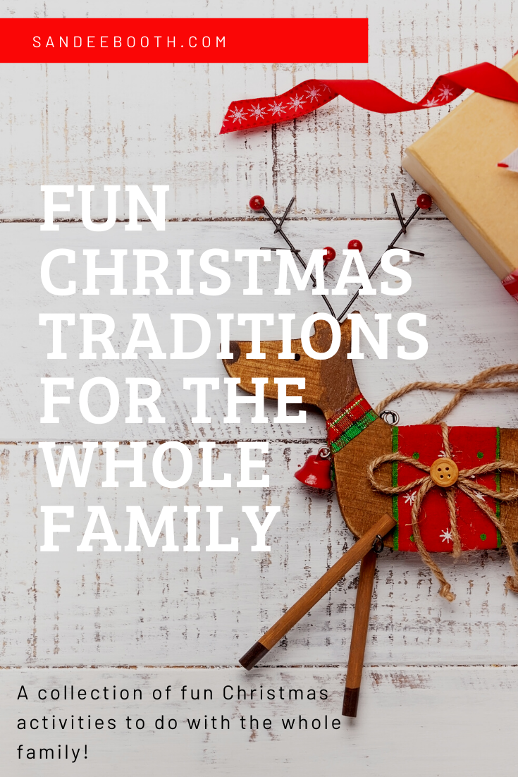 Fun Christmas Traditions to do with the whole family!