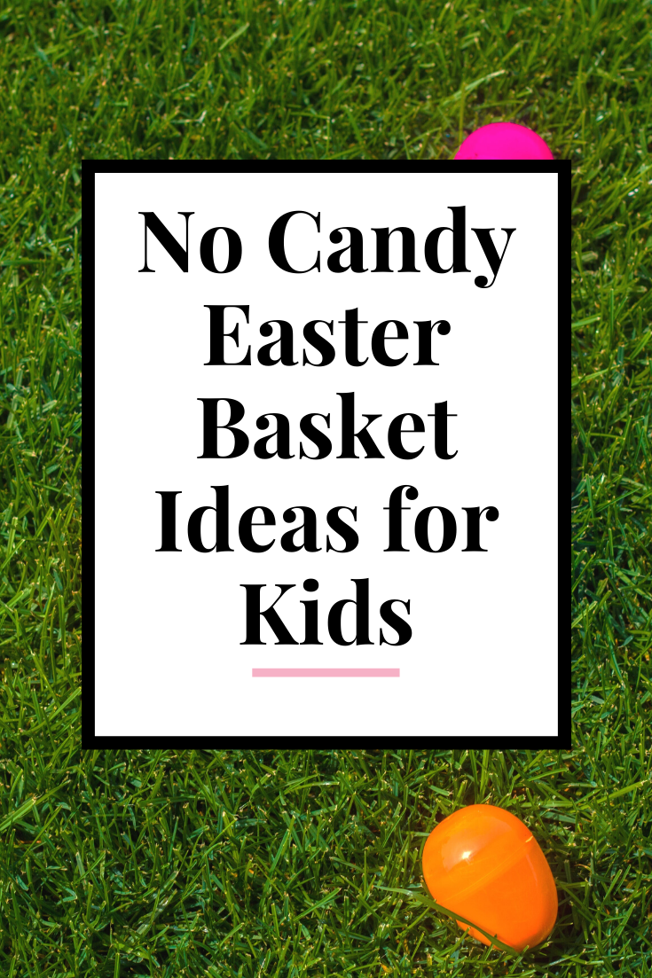 Easy no candy Easter basket ideas for kids