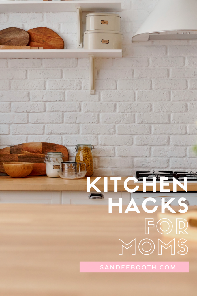 Kitchen hacks for moms