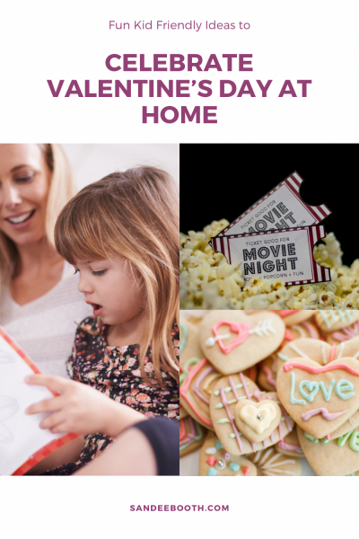 Fun Ways to Celebrate Valentines Day at Home with Kids
