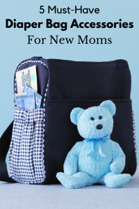 Must have diaper bag accessories for new moms