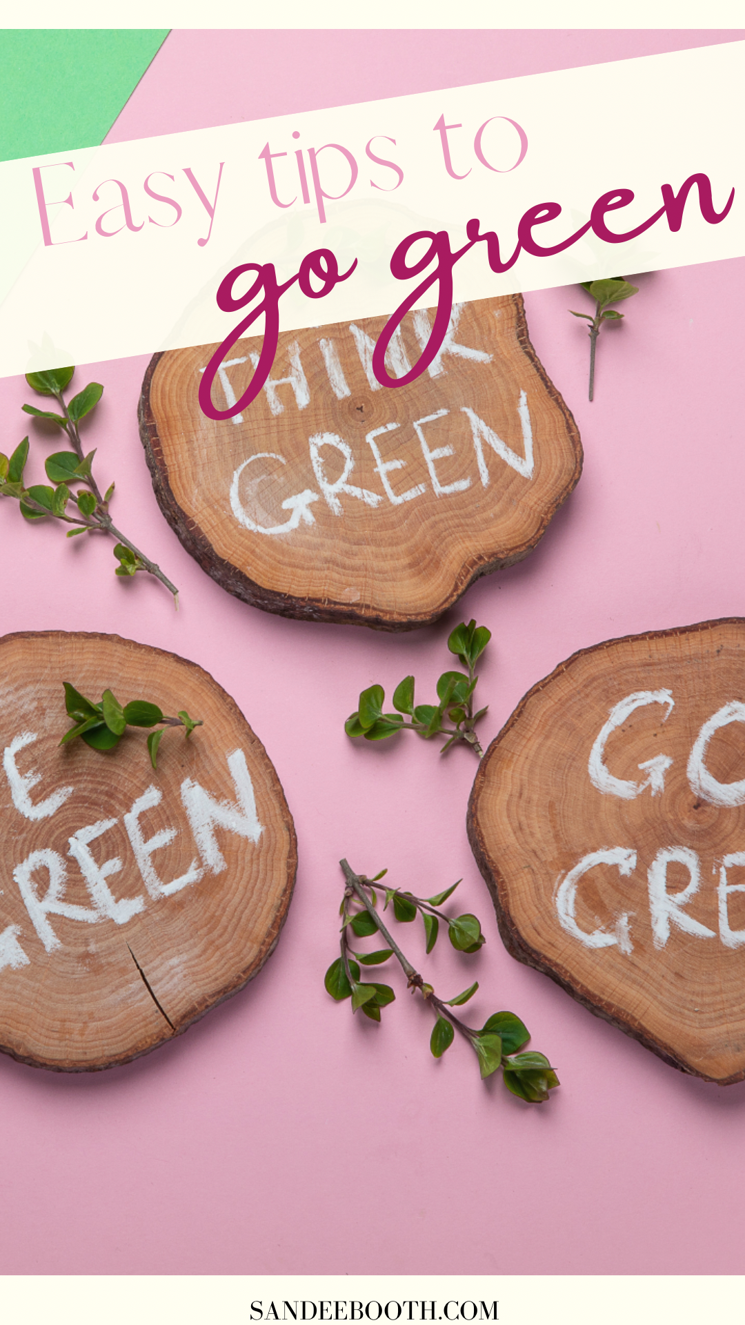 image of wood and text How to Go Green